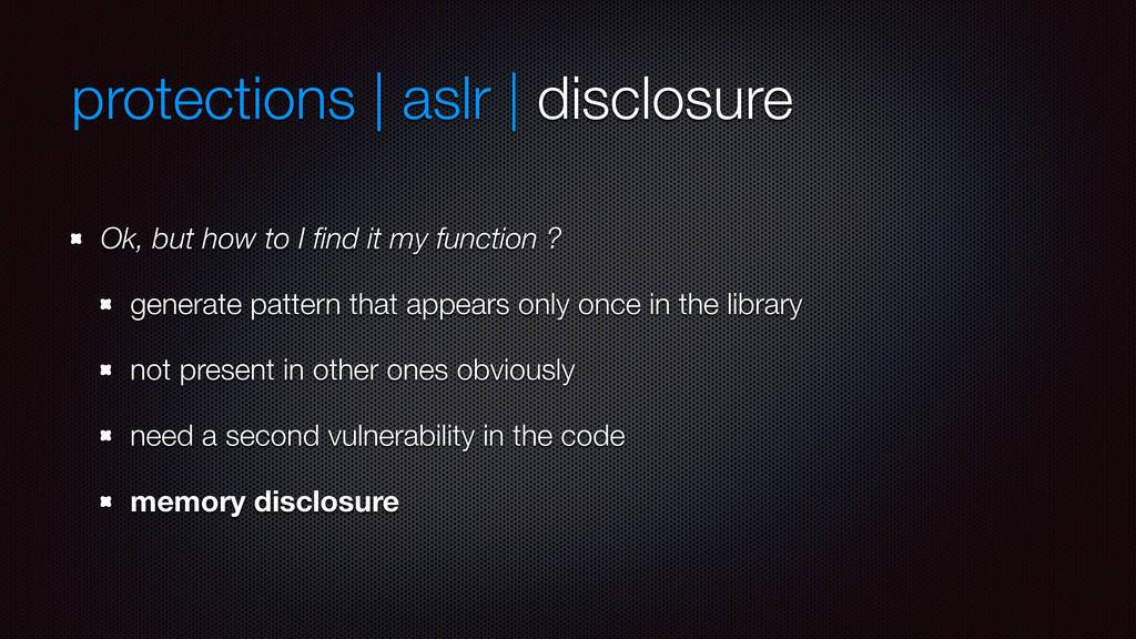 protections | aslr | disclosure Ok, but how to ...