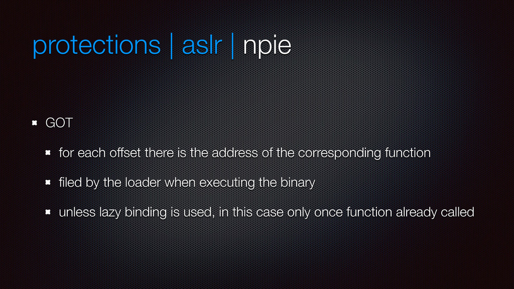 protections | aslr | npie GOT for each offset t...