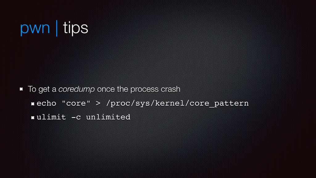 pwn | tips To get a coredump once the process c...