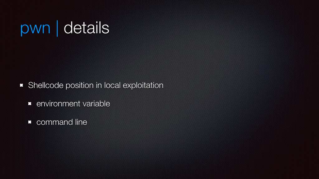 pwn | details Shellcode position in local explo...