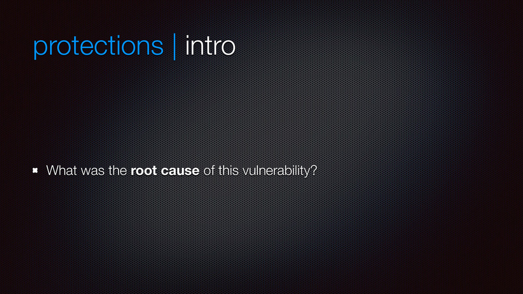 protections | intro What was the root cause of ...