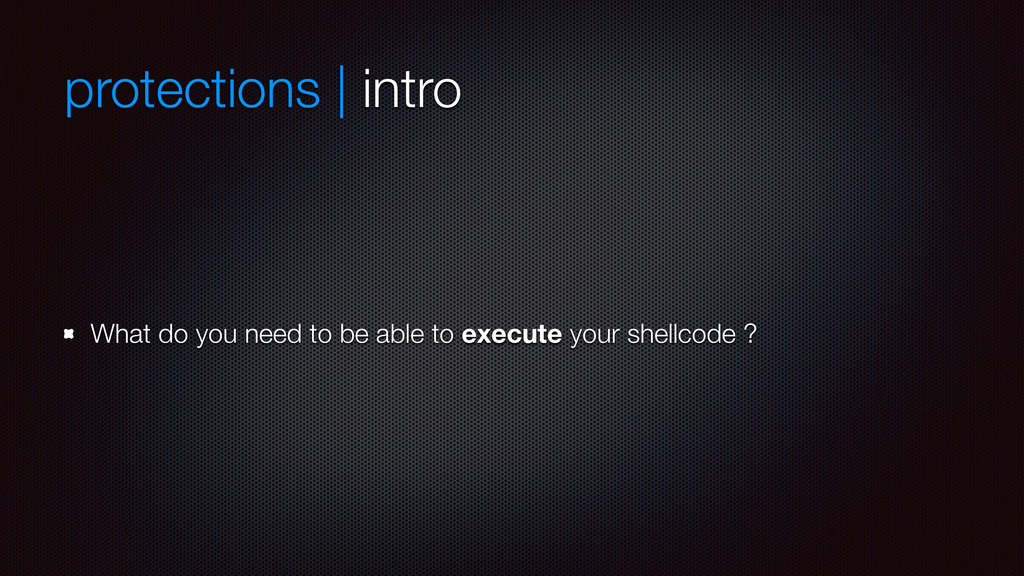 protections | intro What do you need to be able...