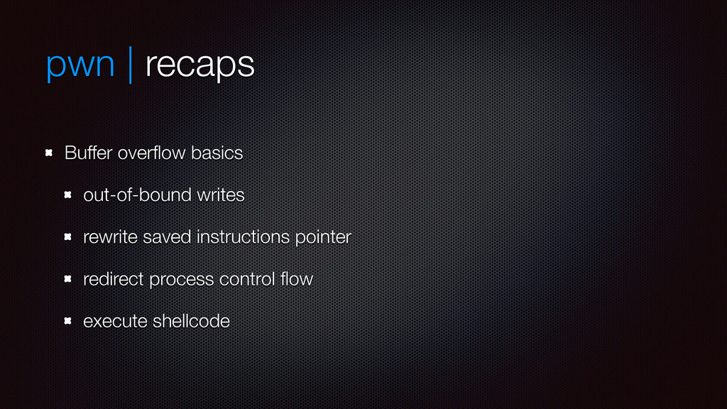 pwn | recaps Buffer overflow basics out-of-bound...