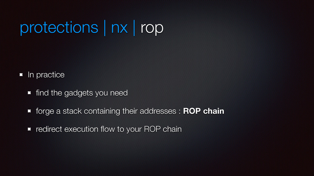 protections | nx | rop In practice find the gadg...