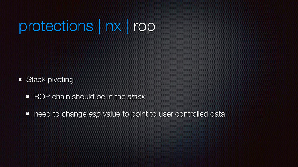 protections | nx | rop Stack pivoting ROP chain...