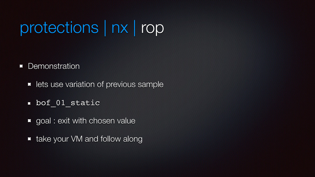 protections | nx | rop Demonstration lets use v...