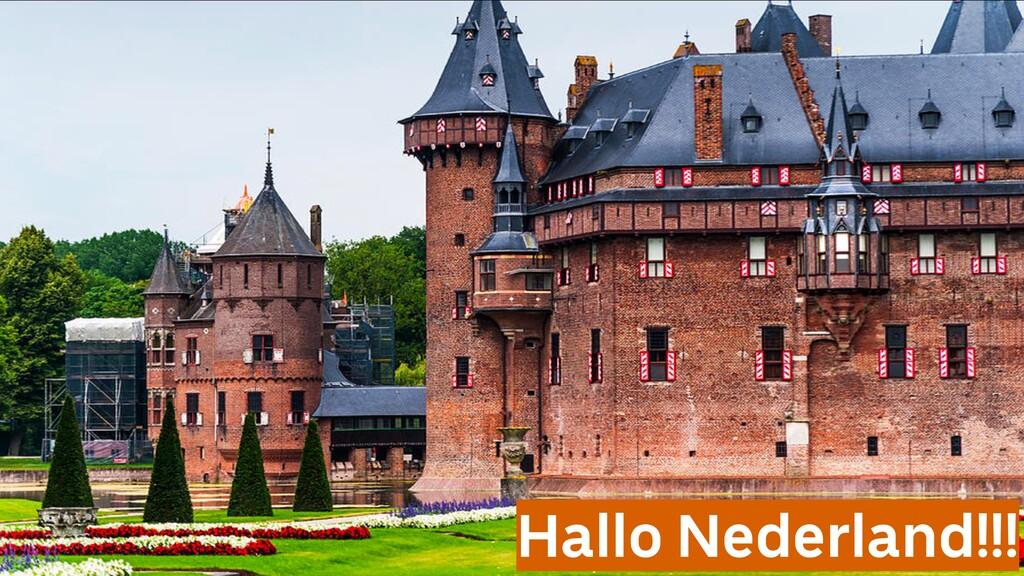@sendilkumarn Hallo Nederland!!!