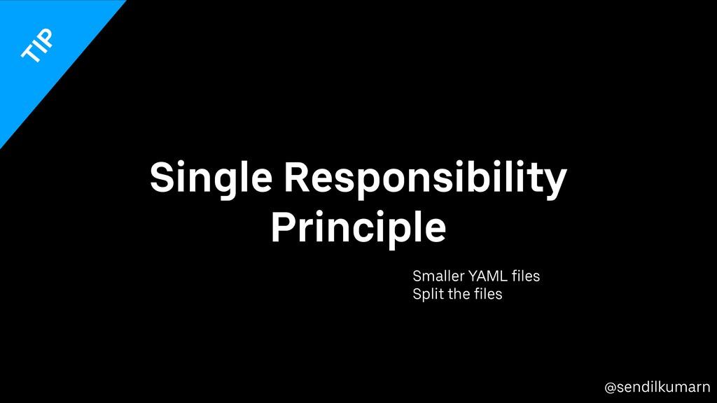 @sendilkumarn Single Responsibility Principle S...