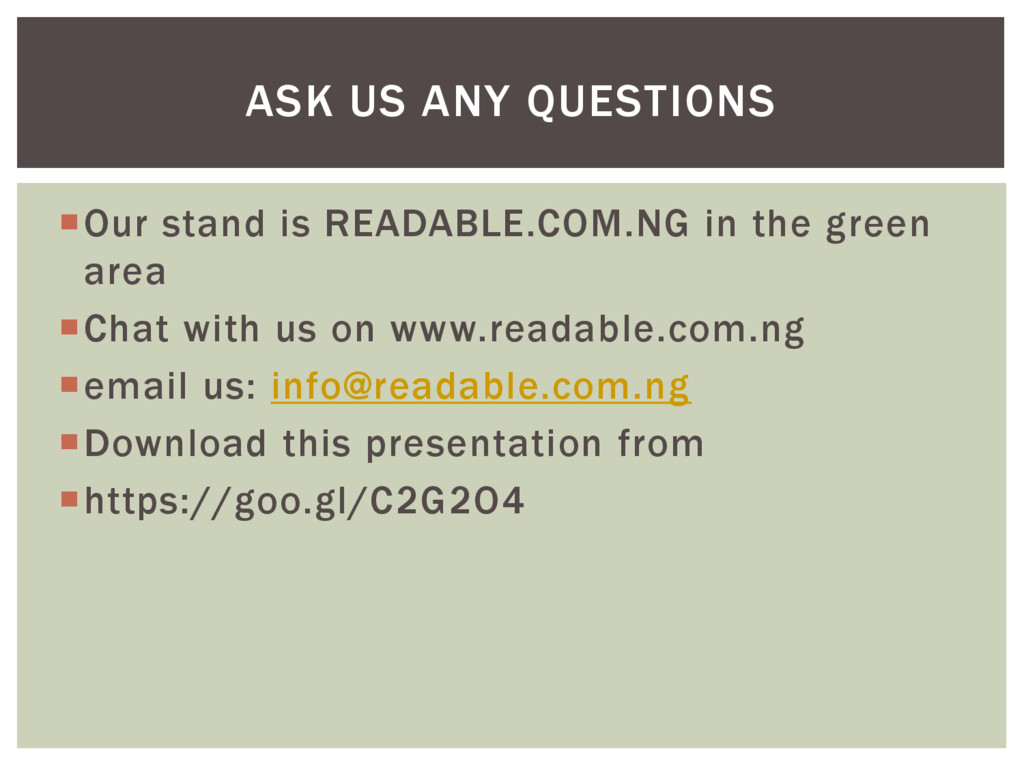 Our stand is READABLE.COM.NG in the green area...