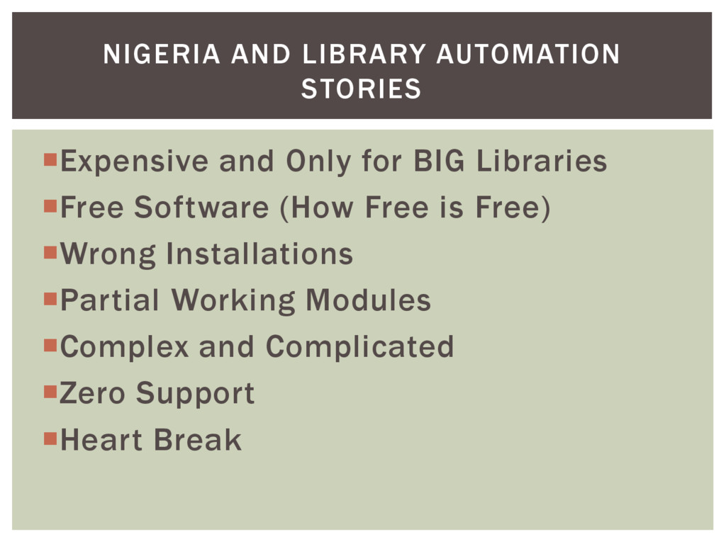 Expensive and Only for BIG Libraries Free Sof...
