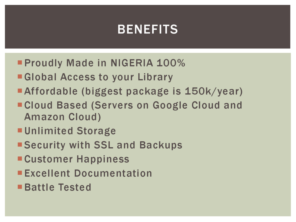 Proudly Made in NIGERIA 100% Global Access to...