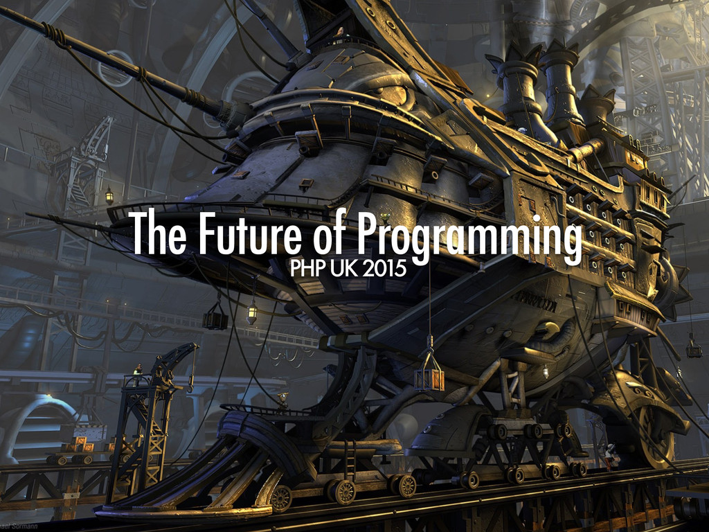 The Future of Programming PHP UK 2015