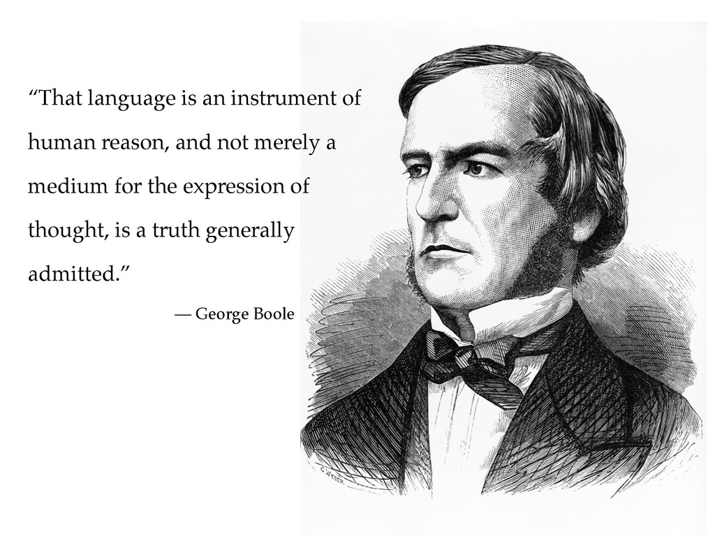 """That language is an instrument of human reason..."