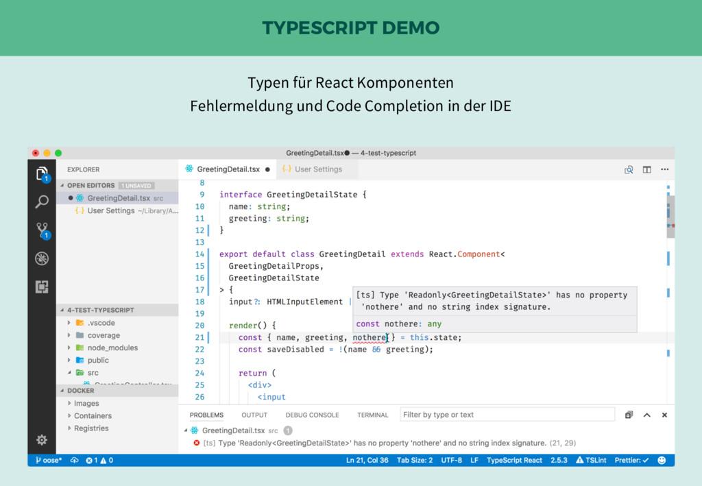 TYPESCRIPT DEMO Typen für React Komponenten Feh...