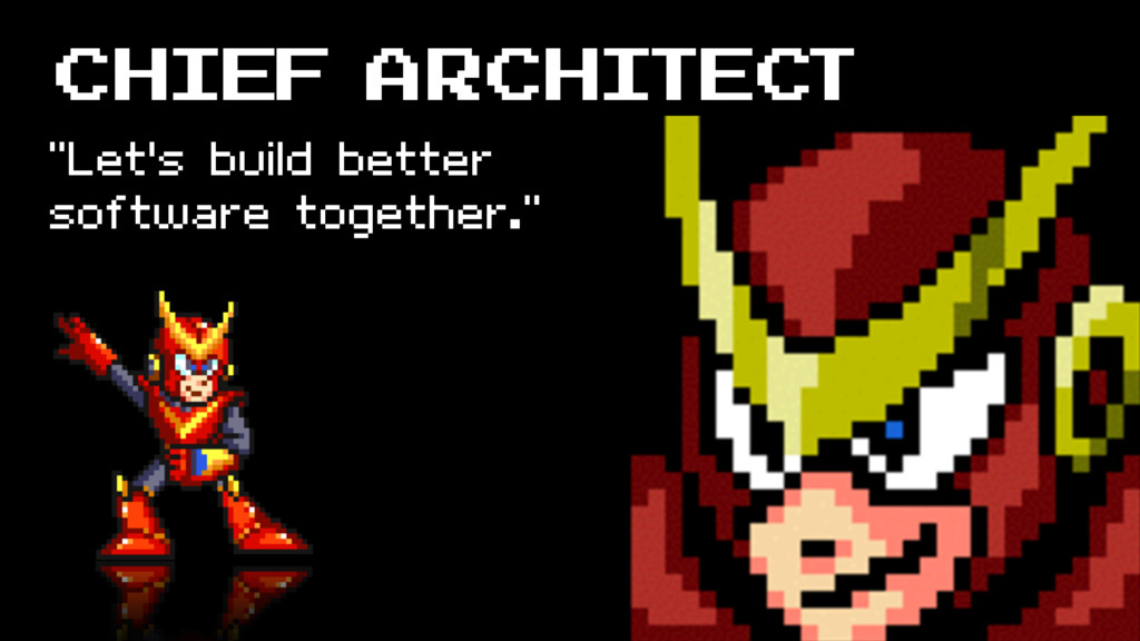 "Chief Architect ""Let's build better software to..."