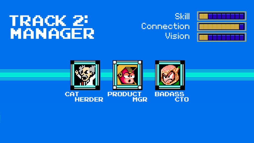 Track 2: manager Skill Connection Vision