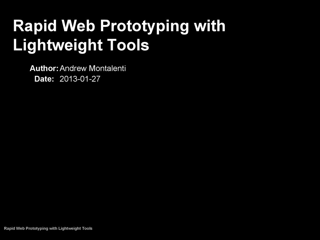 Rapid Web Prototyping with Lightweight Tools Au...