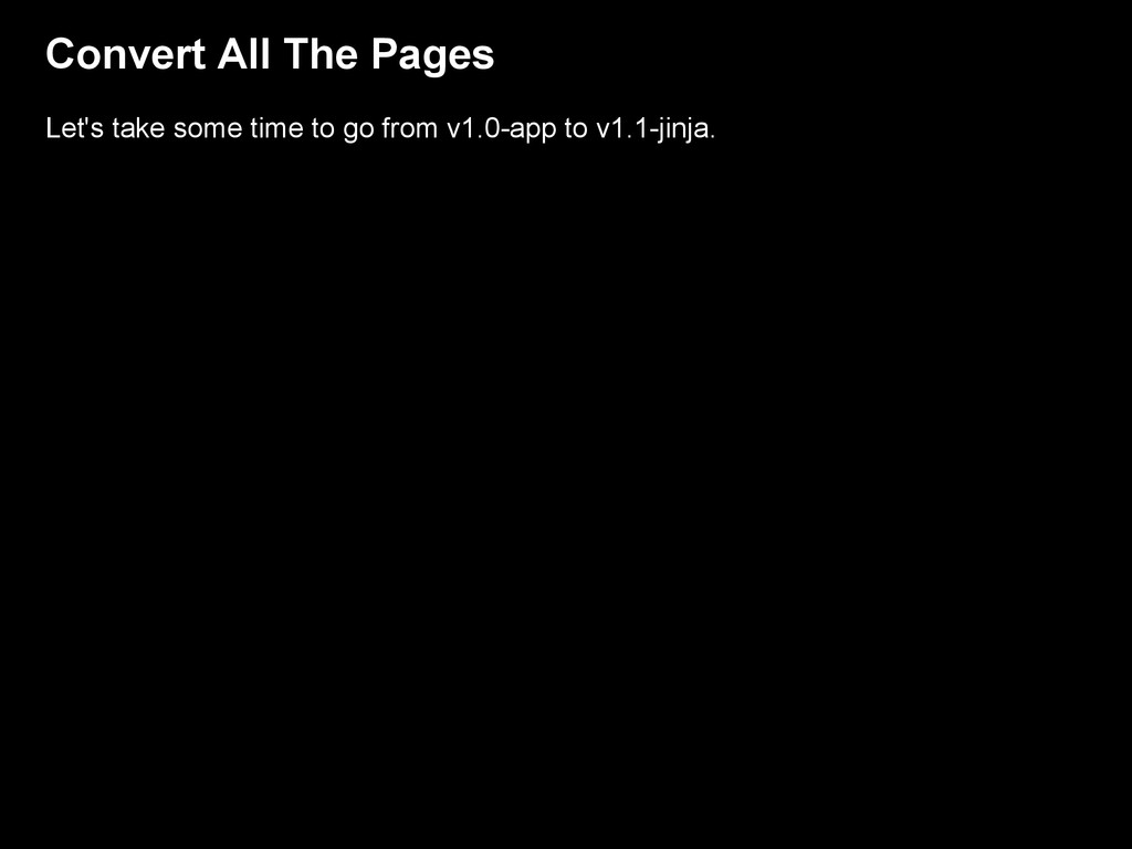 Convert All The Pages Let's take some time to g...