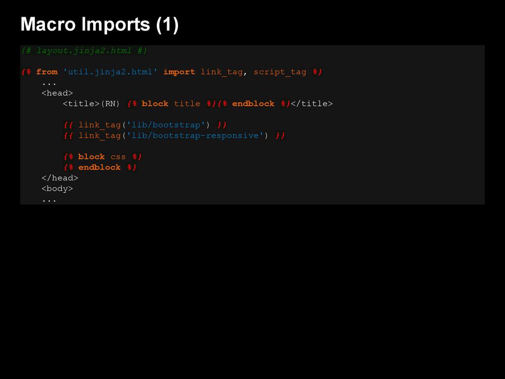 Macro Imports (1) {# layout.jinja2.html #} {% f...