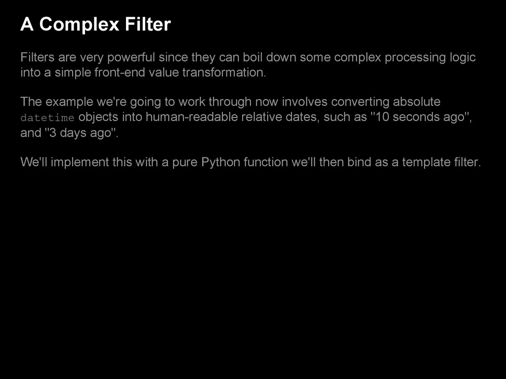 A Complex Filter Filters are very powerful sinc...