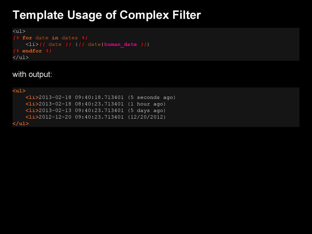 Template Usage of Complex Filter <ul> {% for da...