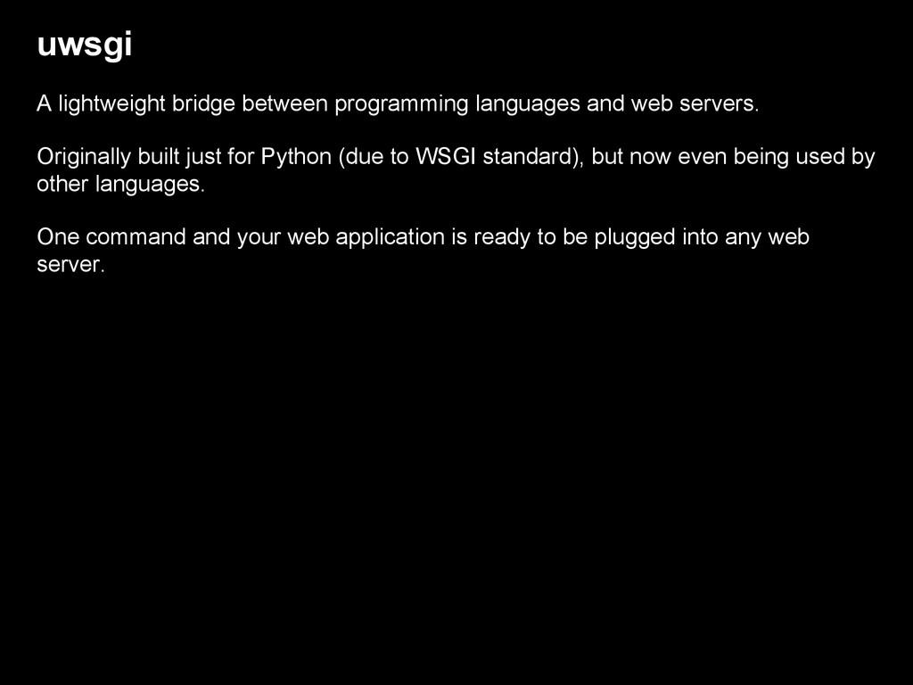 uwsgi A lightweight bridge between programming ...