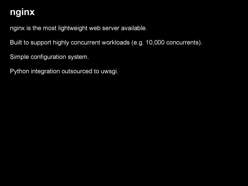 nginx nginx is the most lightweight web server ...