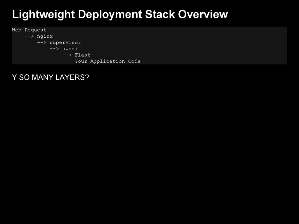 Lightweight Deployment Stack Overview Web Reque...