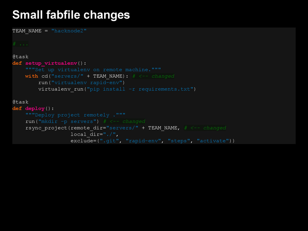 """Small fabfile changes TEAM_NAME = """"hacknode2"""" #..."""
