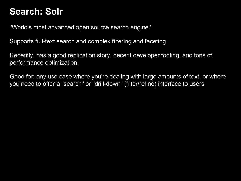 """Search: Solr """"World's most advanced open source..."""