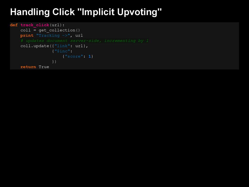 "Handling Click ""Implicit Upvoting"" def track_cl..."