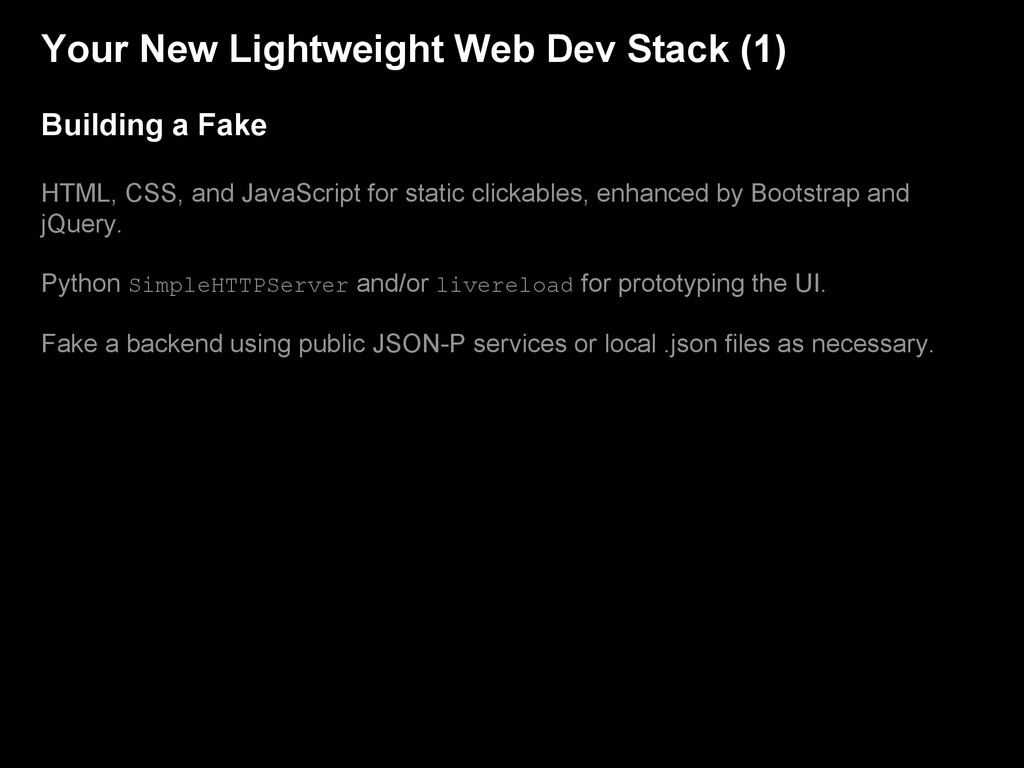 Your New Lightweight Web Dev Stack (1) Building...