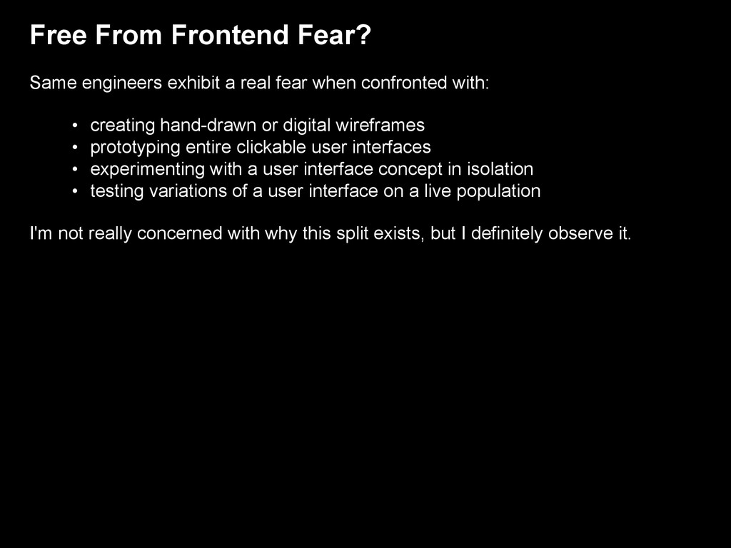 Free From Frontend Fear? Same engineers exhibit...