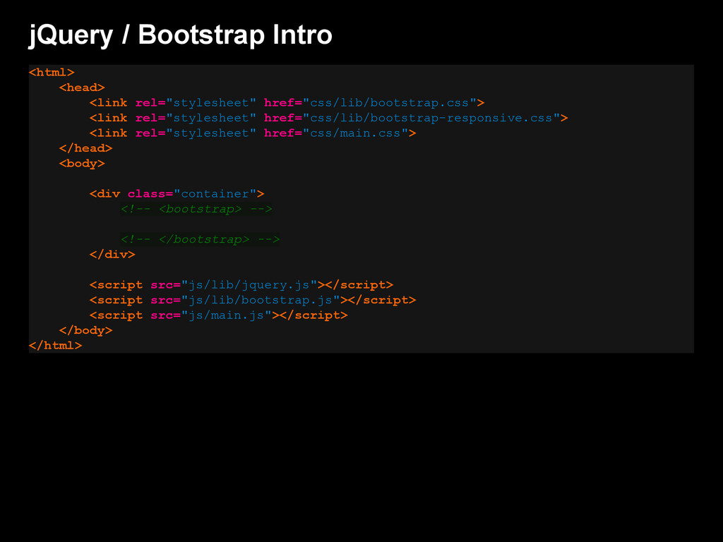 jQuery / Bootstrap Intro <html> <head> <link re...
