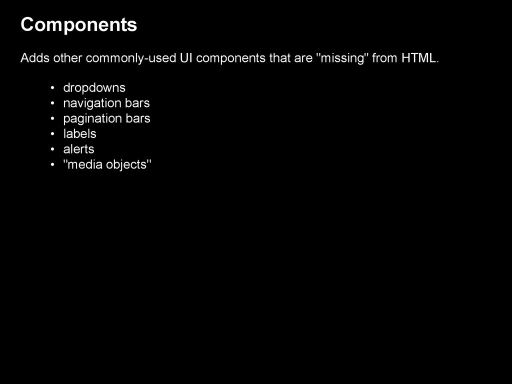 Components Adds other commonly-used UI componen...