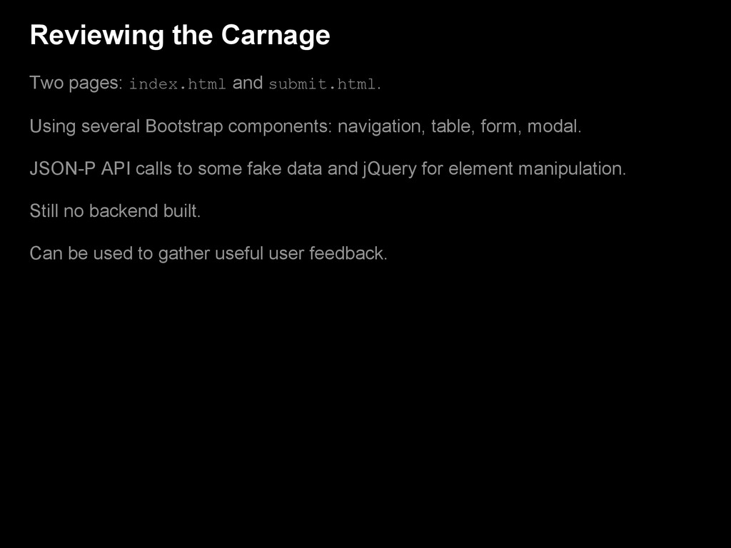 Reviewing the Carnage Two pages: index.html and...
