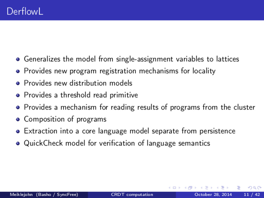 DerflowL Generalizes the model from single-assig...