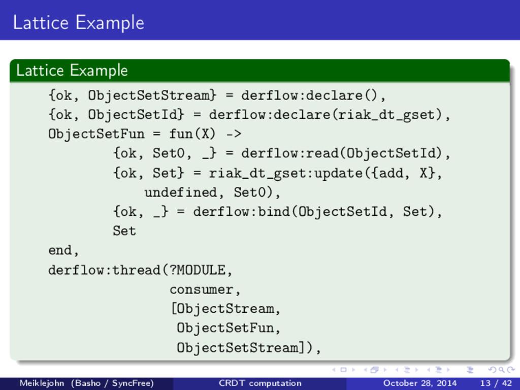 Lattice Example Lattice Example {ok, ObjectSetS...