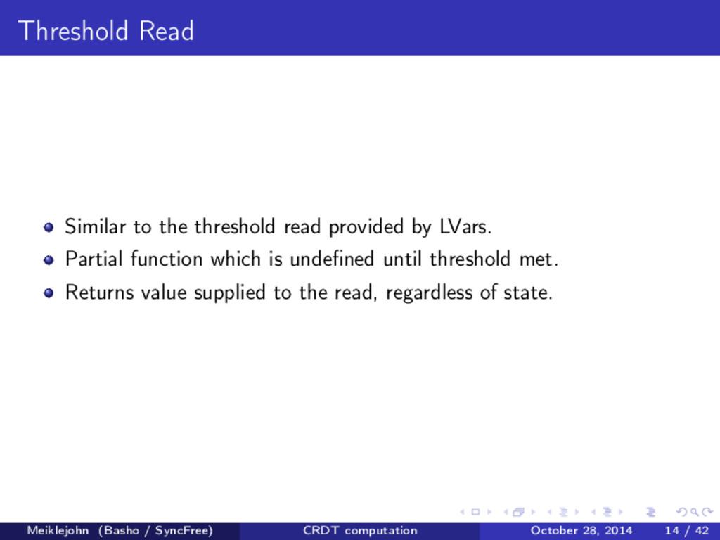 Threshold Read Similar to the threshold read pr...