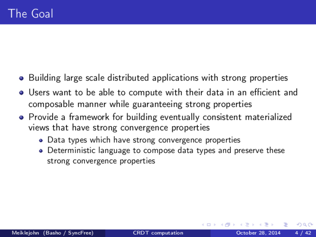 The Goal Building large scale distributed appli...