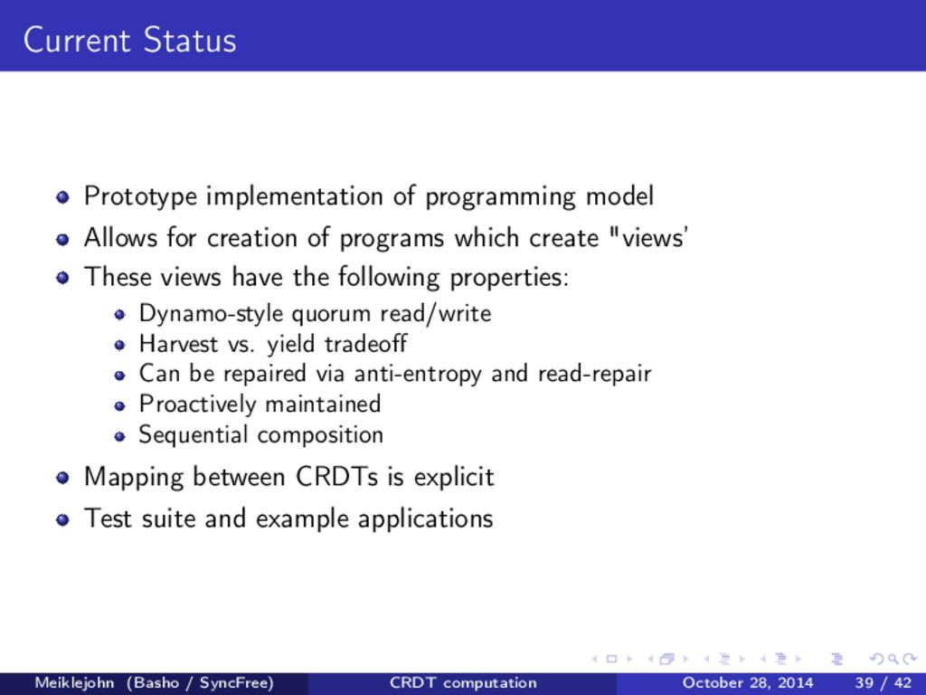 Current Status Prototype implementation of prog...