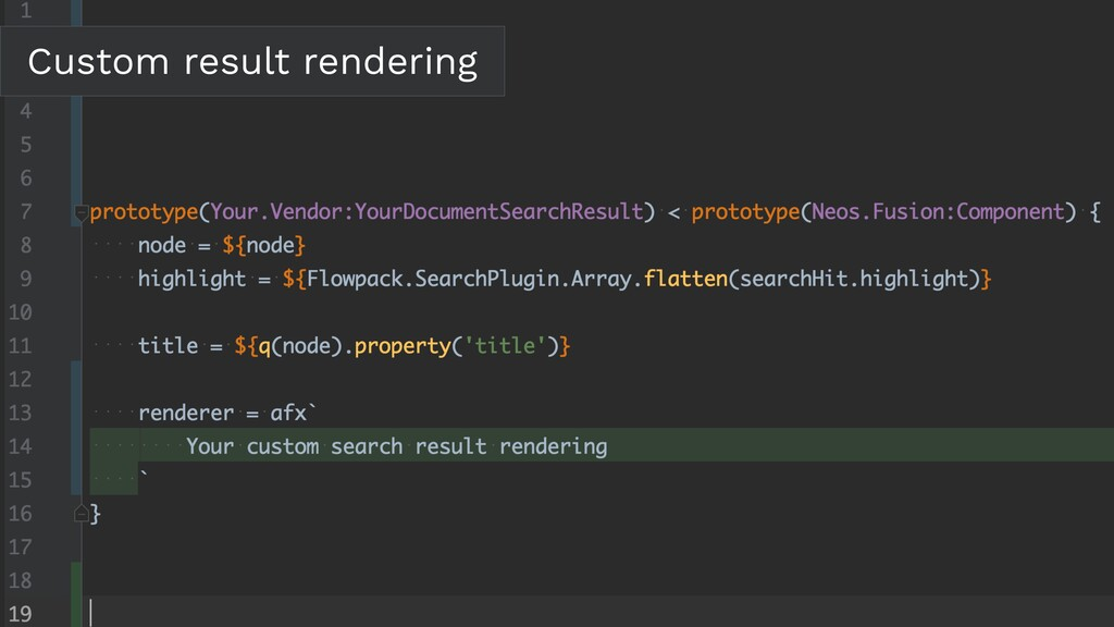 Custom result rendering