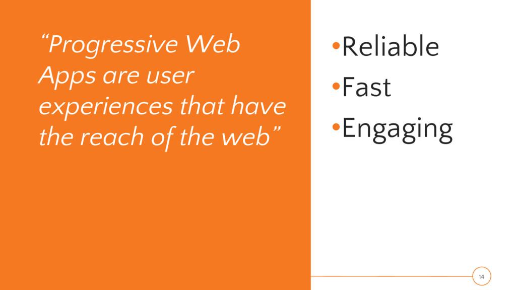 """Progressive Web Apps are user experiences that..."