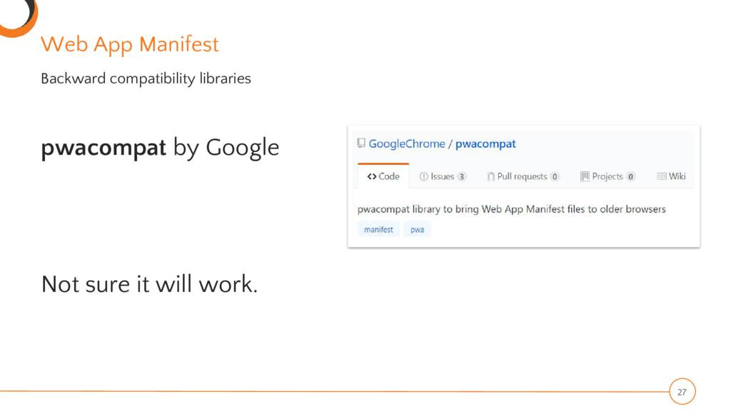 Web App Manifest pwacompat by Google Not sure i...