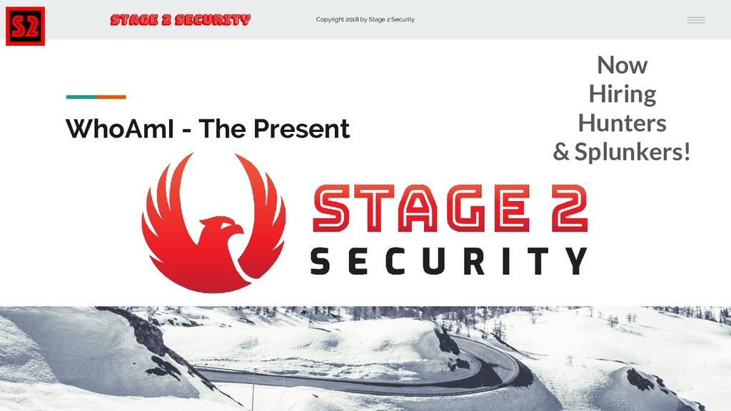 Copyright 2018 by Stage 2 Security Stage 2 Secu...