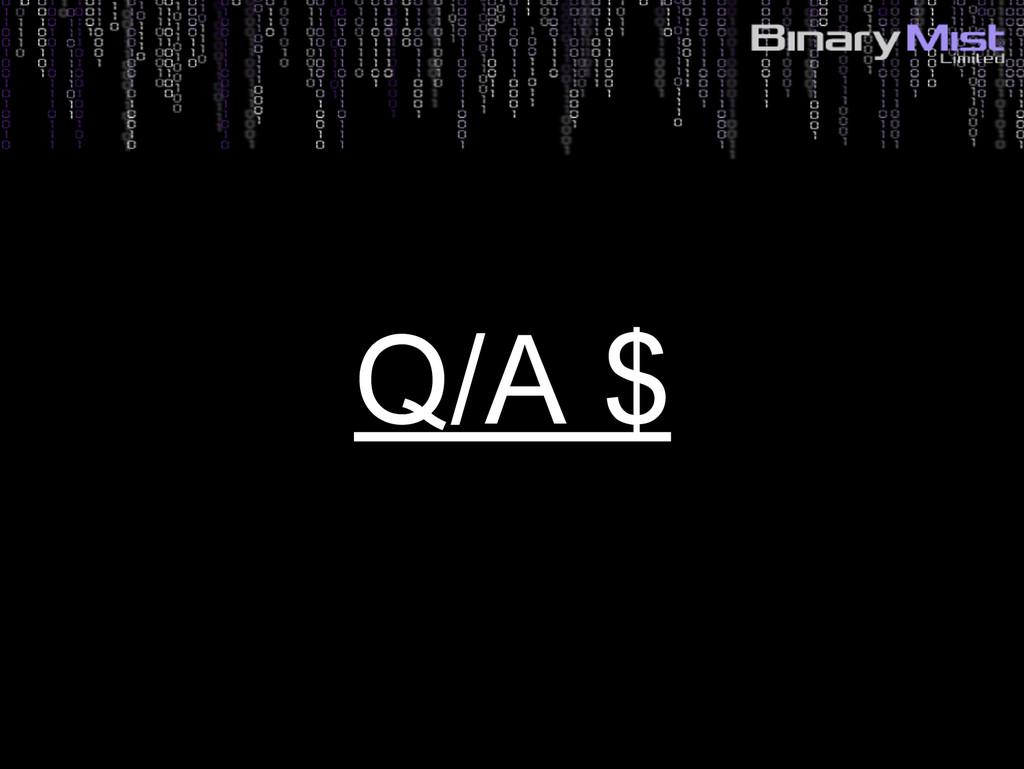 5: Identify Risks? Q/A $