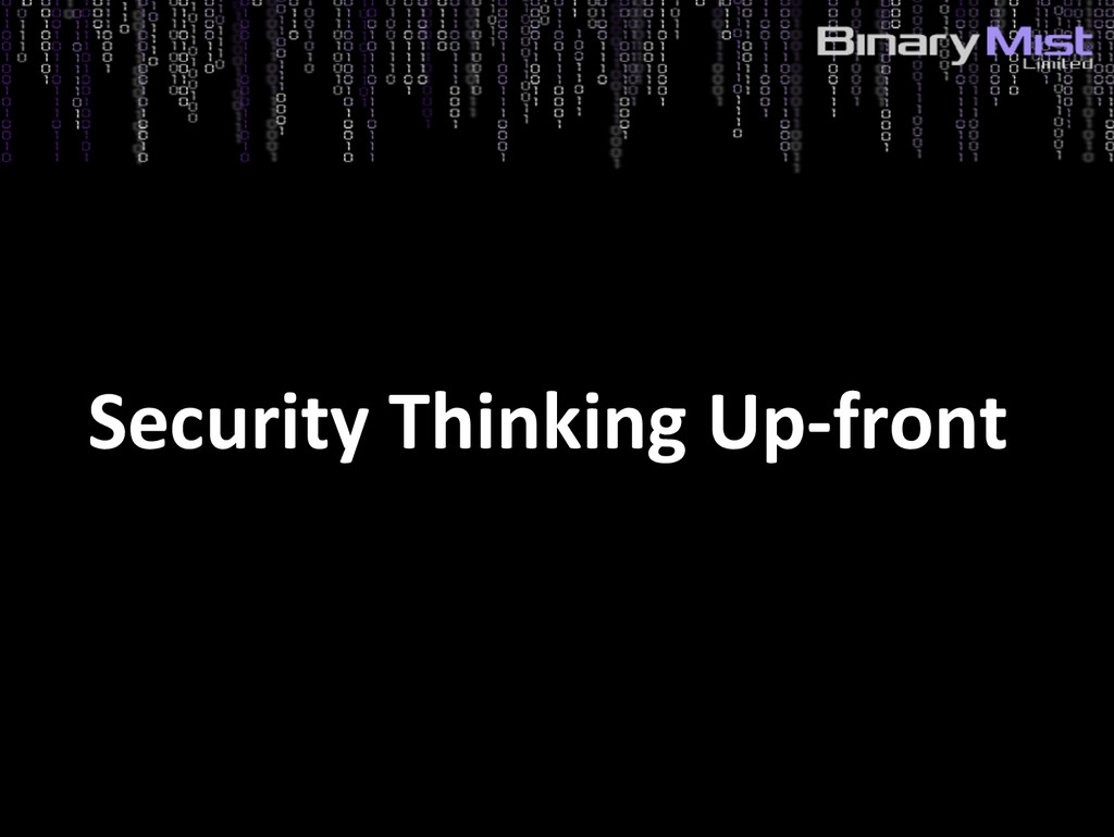 5: Identify Risks? Security Thinking Up-front