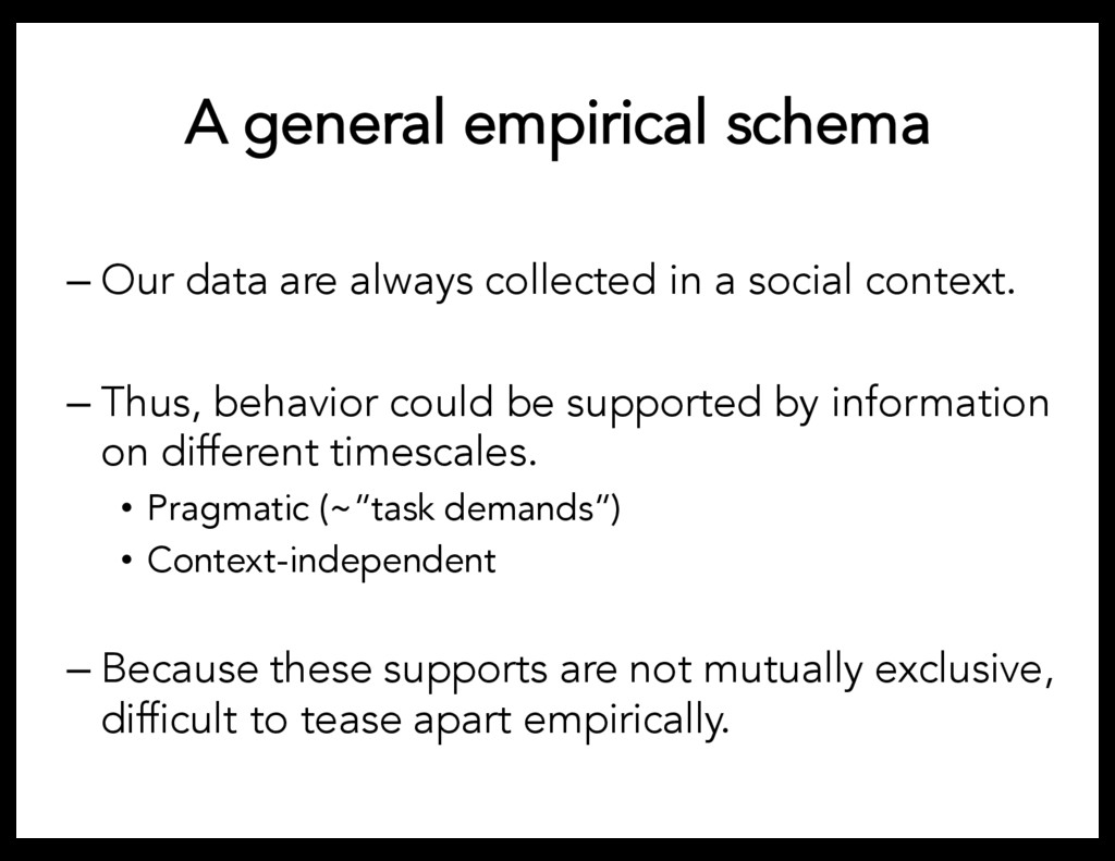 A general empirical schema – Our data are alway...