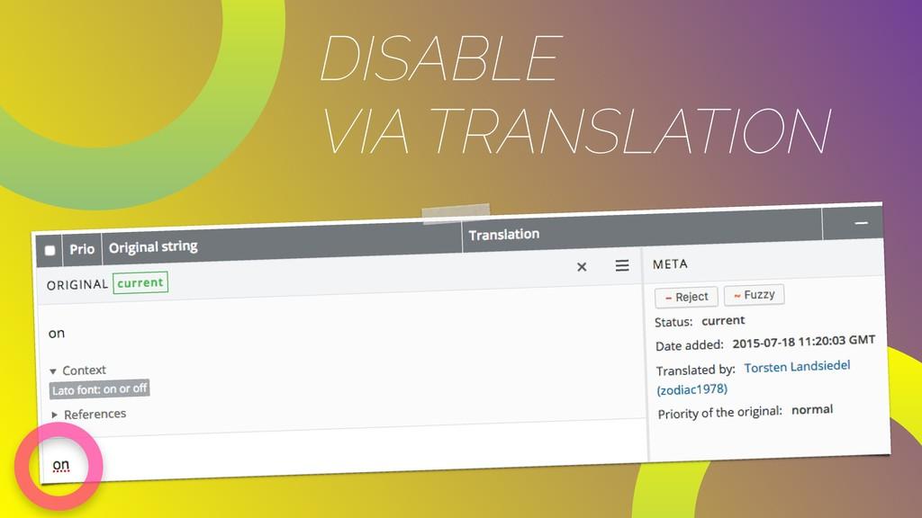 DISABLE VIA TRANSLATION