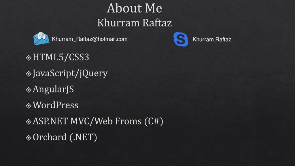 Khurram_Raftaz@hotmail.com Khurram.Raftaz